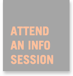 Attend an Info Session